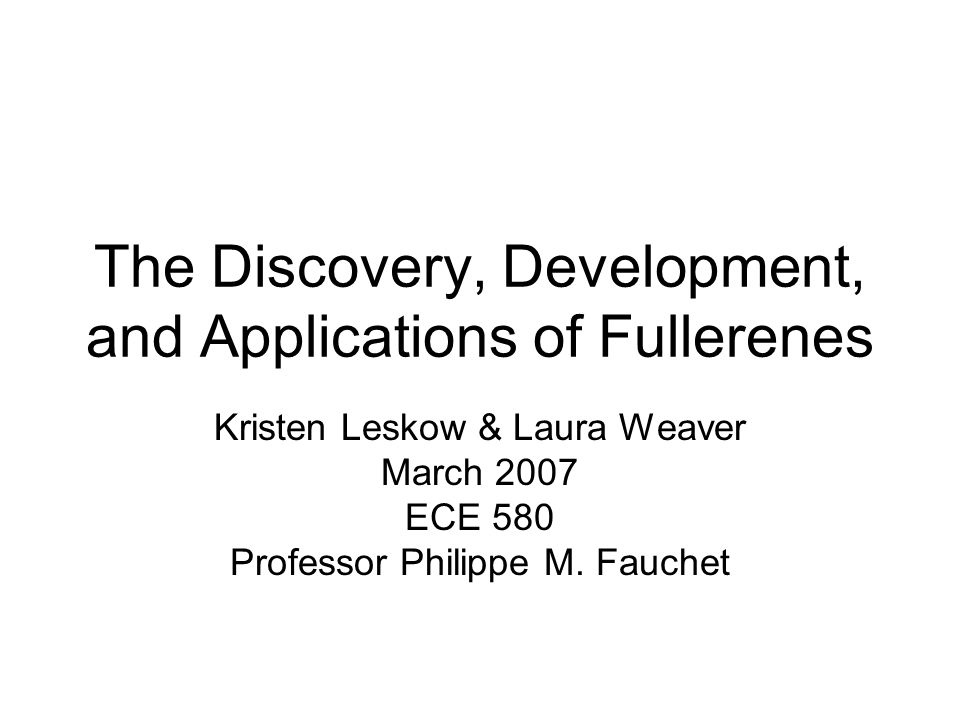 The Discovery, Development, and Applications of Fullerenes