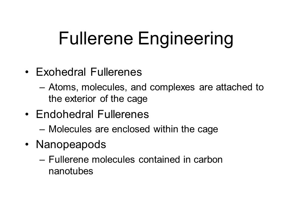 Fullerene Engineering