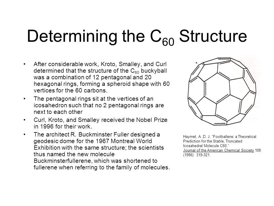 Determining the C60 Structure