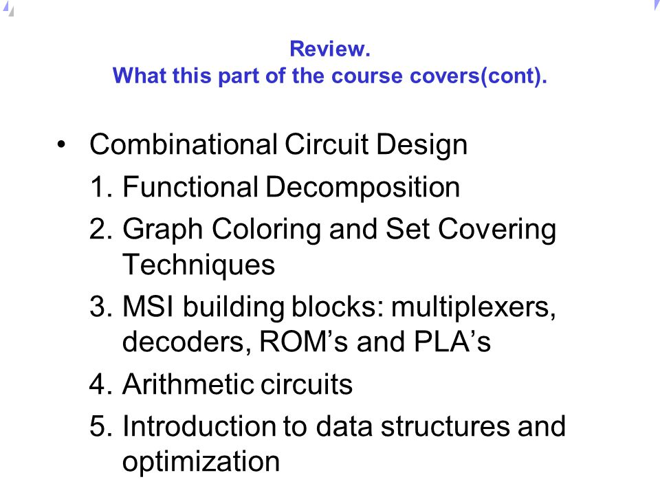 Review. What this part of the course covers(cont).