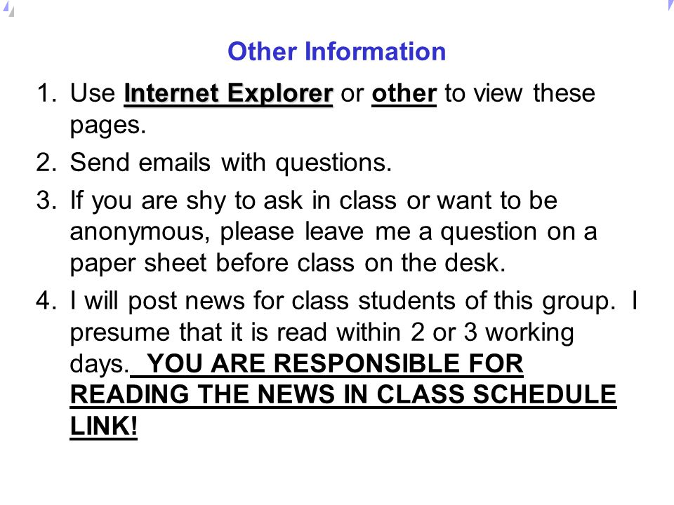 Other Information Use Internet Explorer or other to view these pages. Send emails with questions.