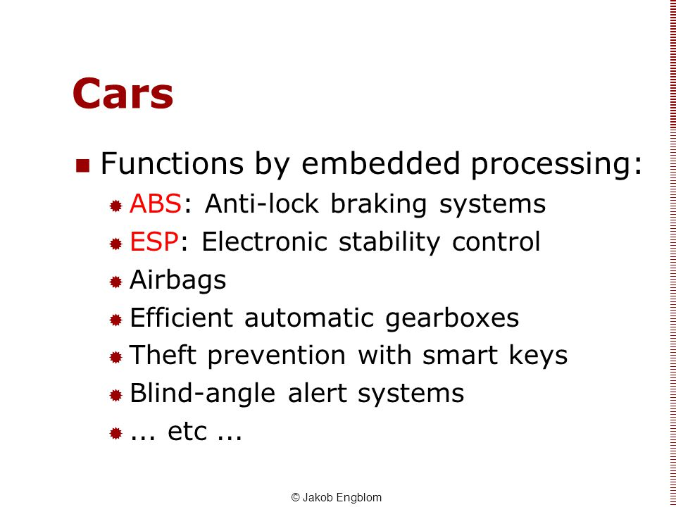 Cars Functions by embedded processing: ABS: Anti-lock braking systems