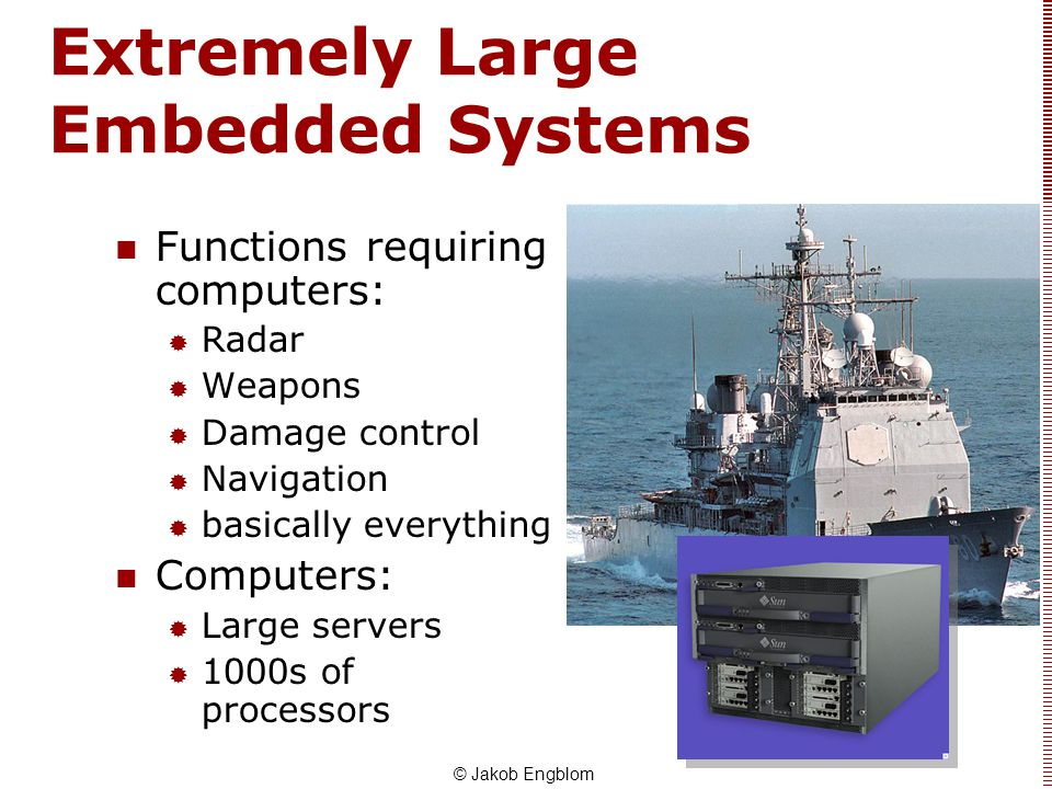 Extremely Large Embedded Systems