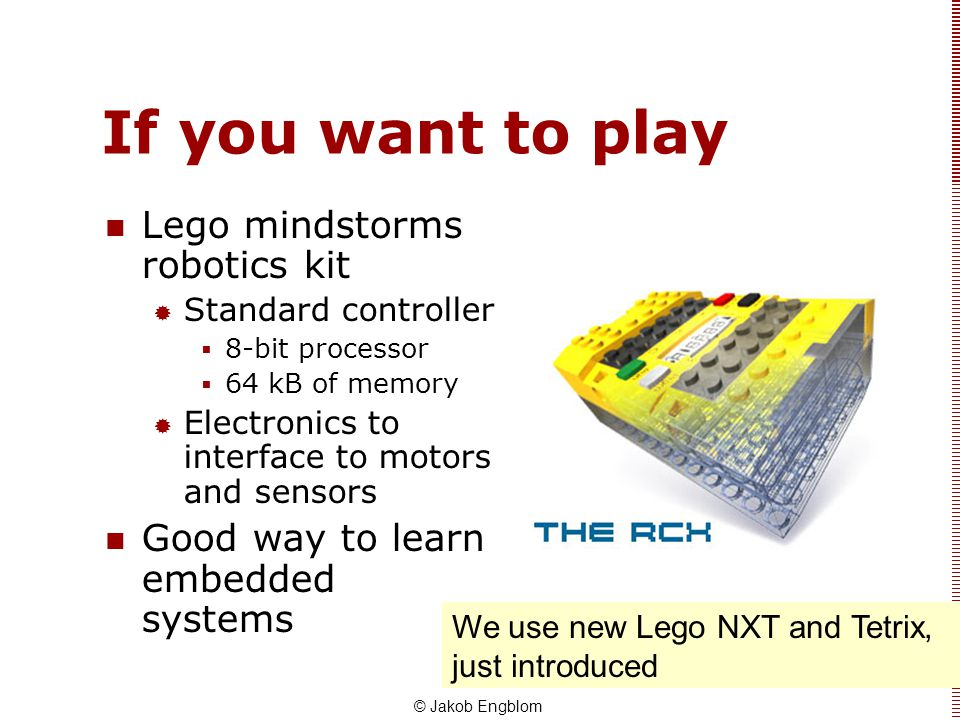If you want to play Lego mindstorms robotics kit