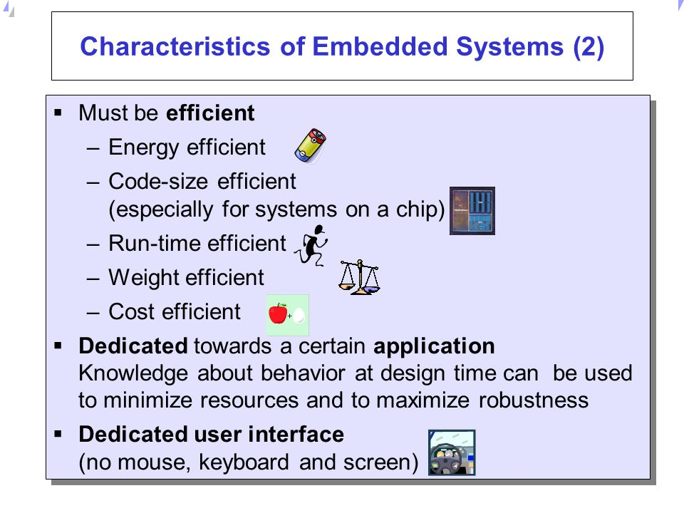 Characteristics of Embedded Systems (2)