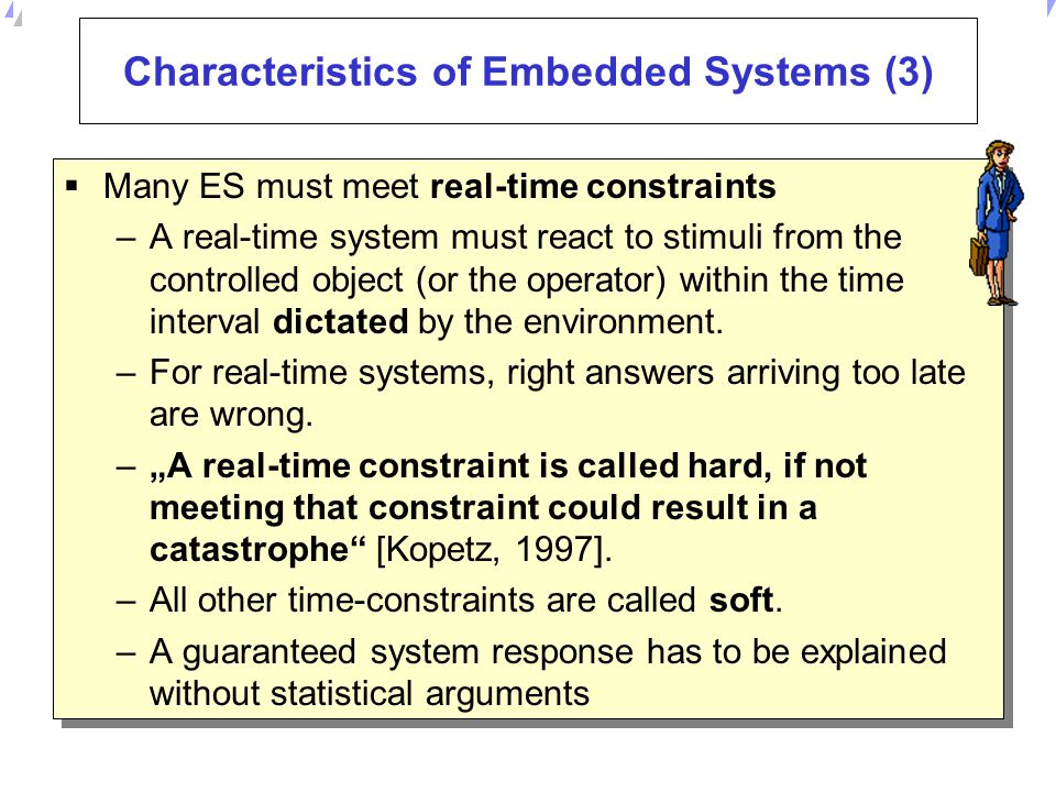 Characteristics of Embedded Systems (3)