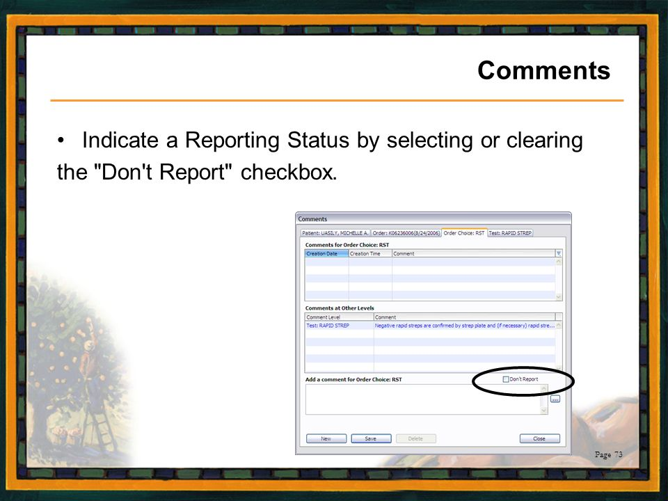 Comments Indicate a Reporting Status by selecting or clearing