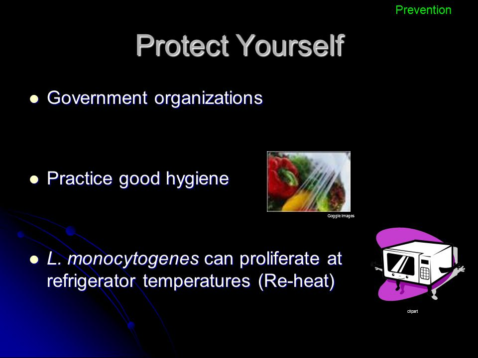 Protect Yourself Government organizations Practice good hygiene