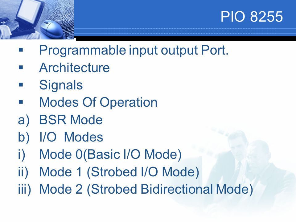 PIO 8255 Programmable input output Port. Architecture Signals