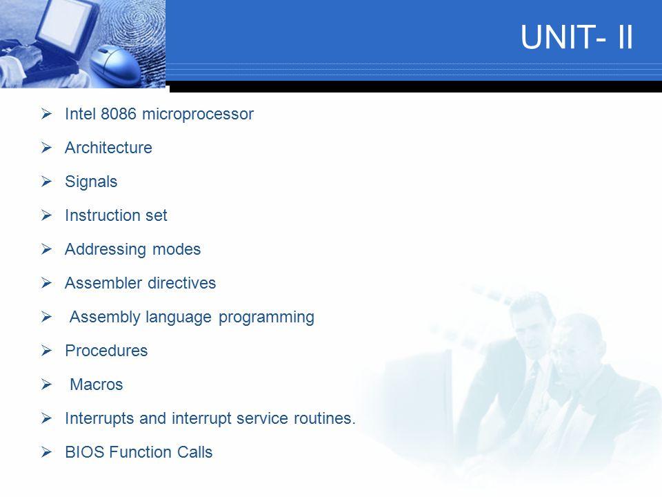 UNIT- II Intel 8086 microprocessor Architecture Signals