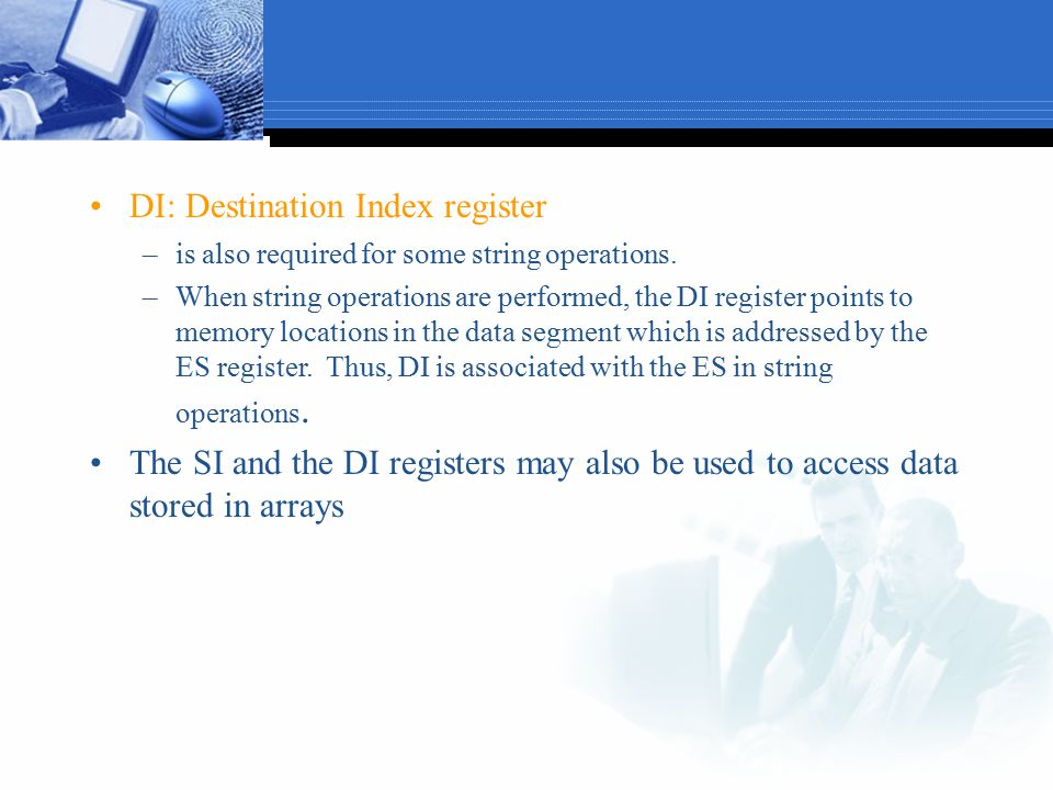 DI: Destination Index register
