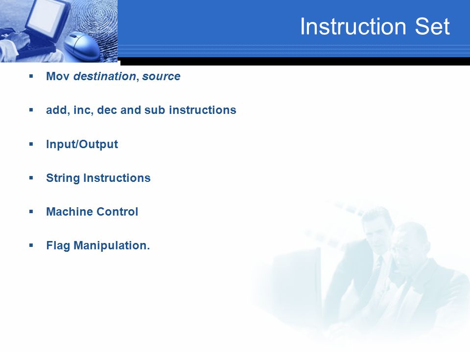 Instruction Set Mov destination, source