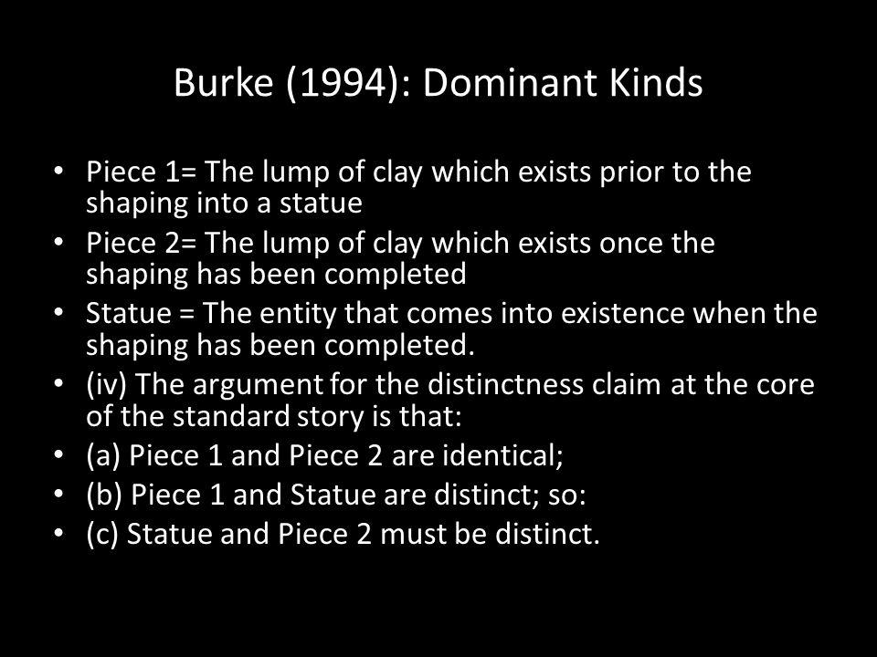 Burke (1994): Dominant Kinds