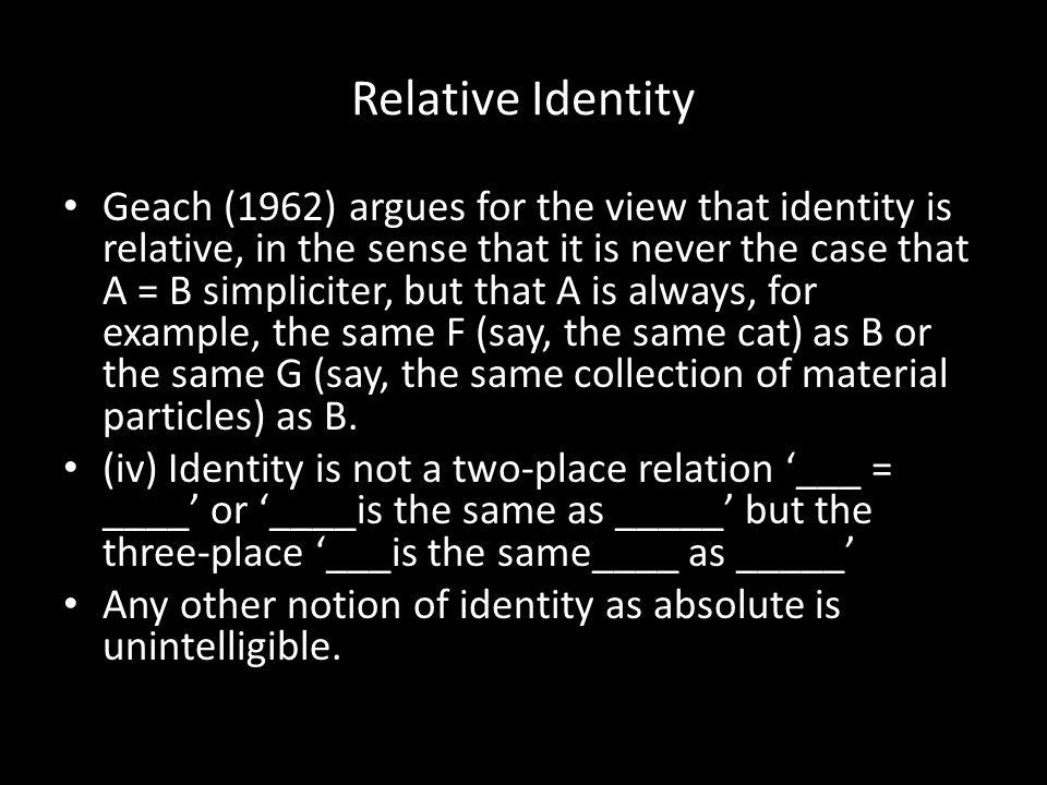 Relative Identity