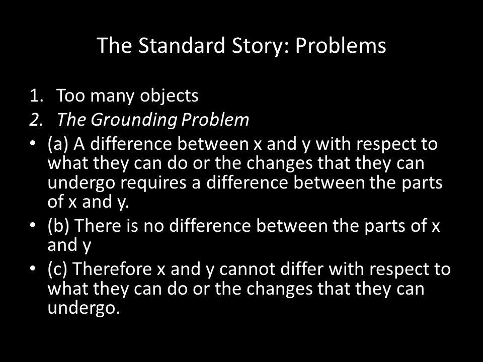 The Standard Story: Problems