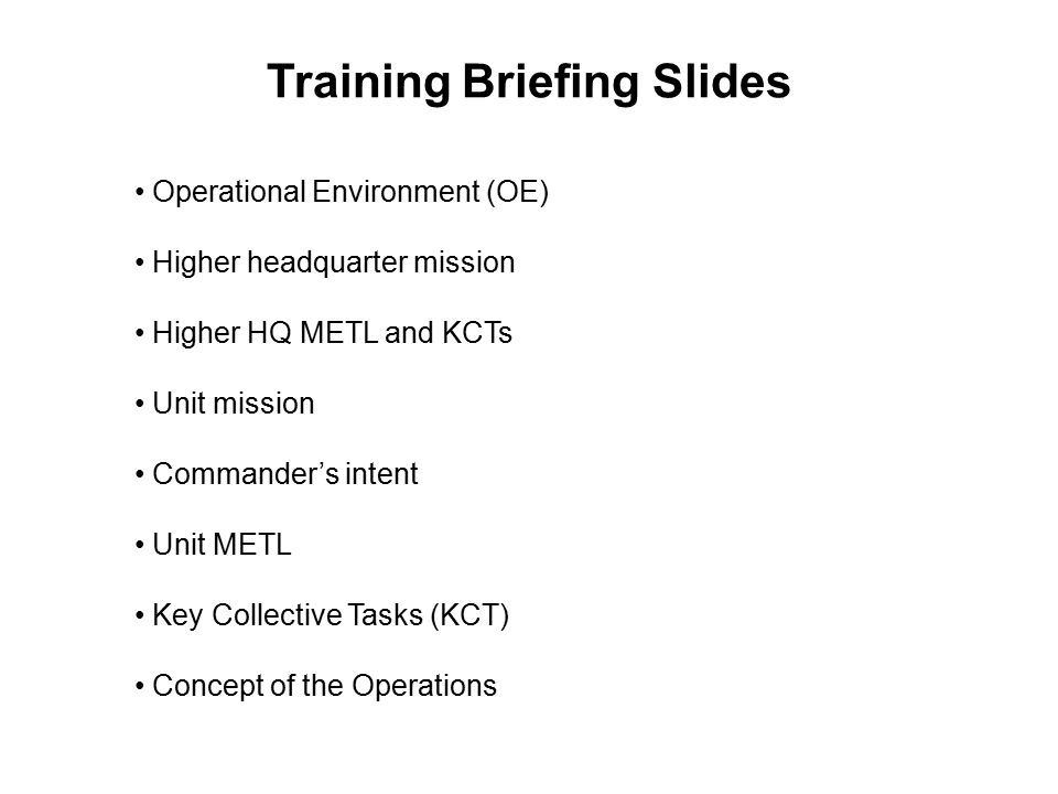 Training Briefing Slides