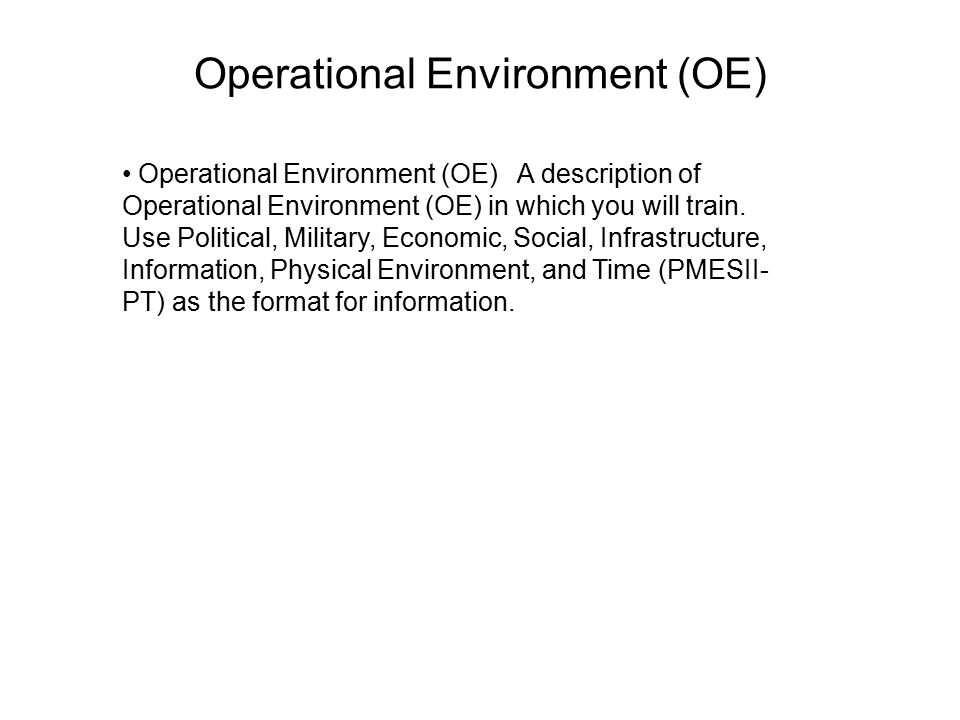 Operational Environment (OE)