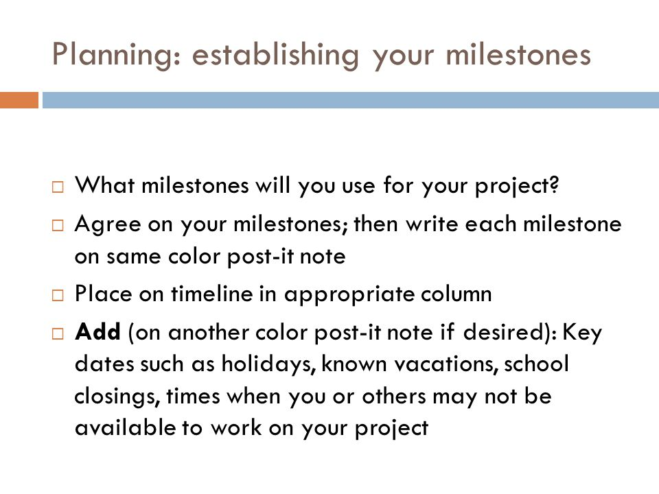 Planning: establishing your milestones