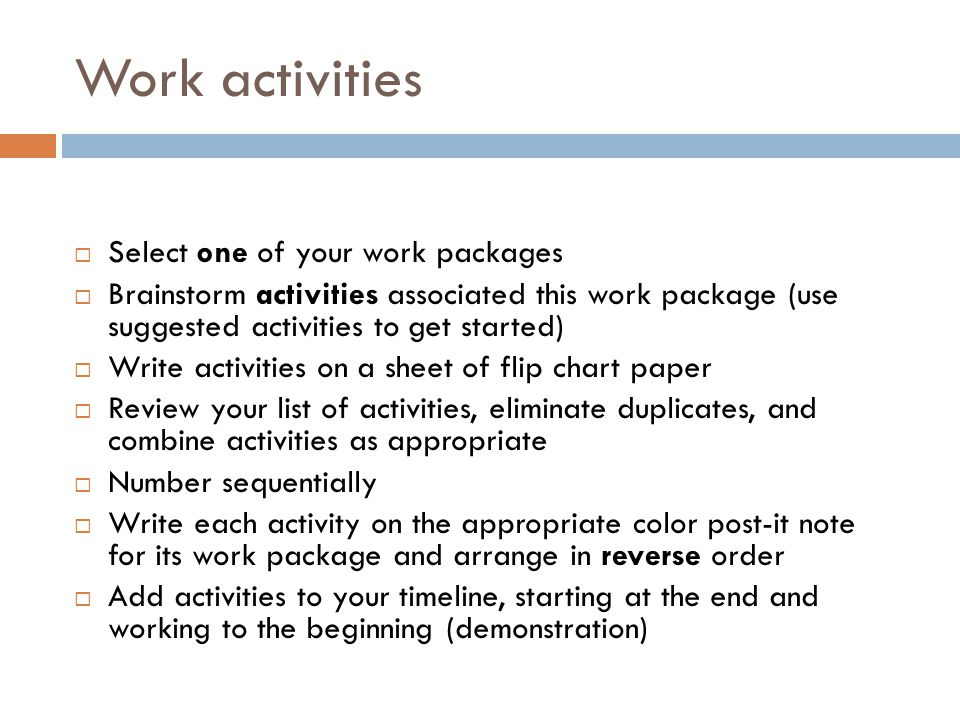 Work activities Select one of your work packages
