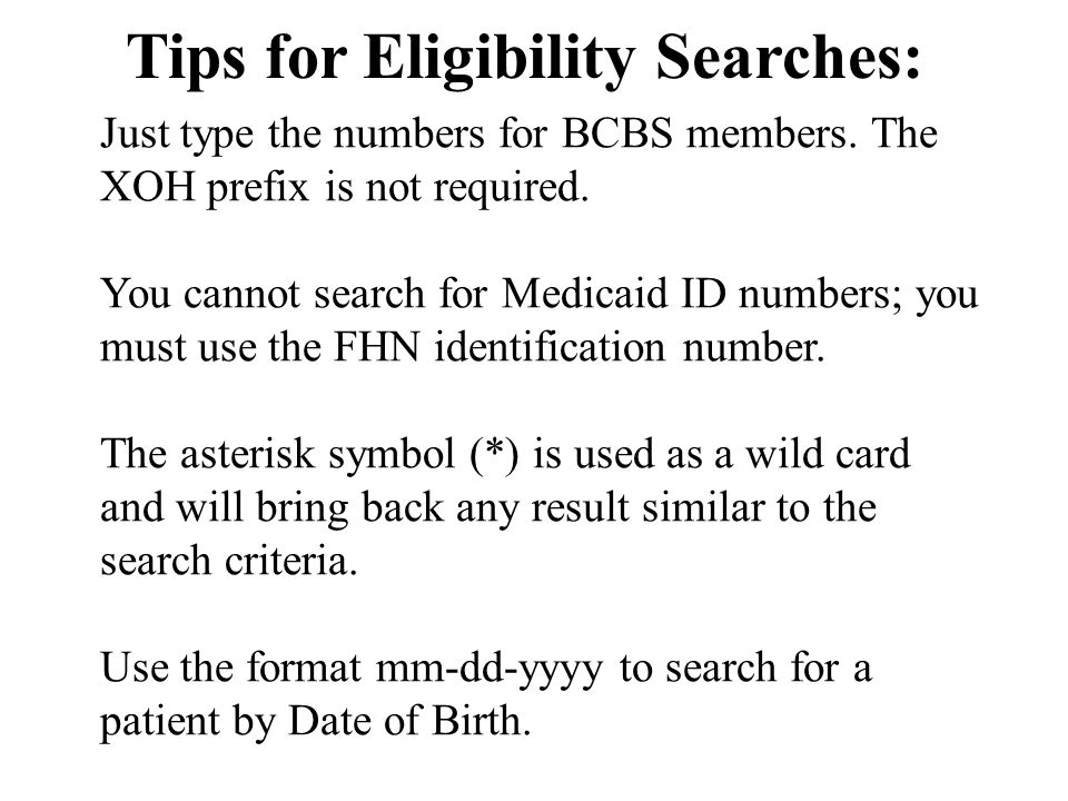 Tips for Eligibility Searches: