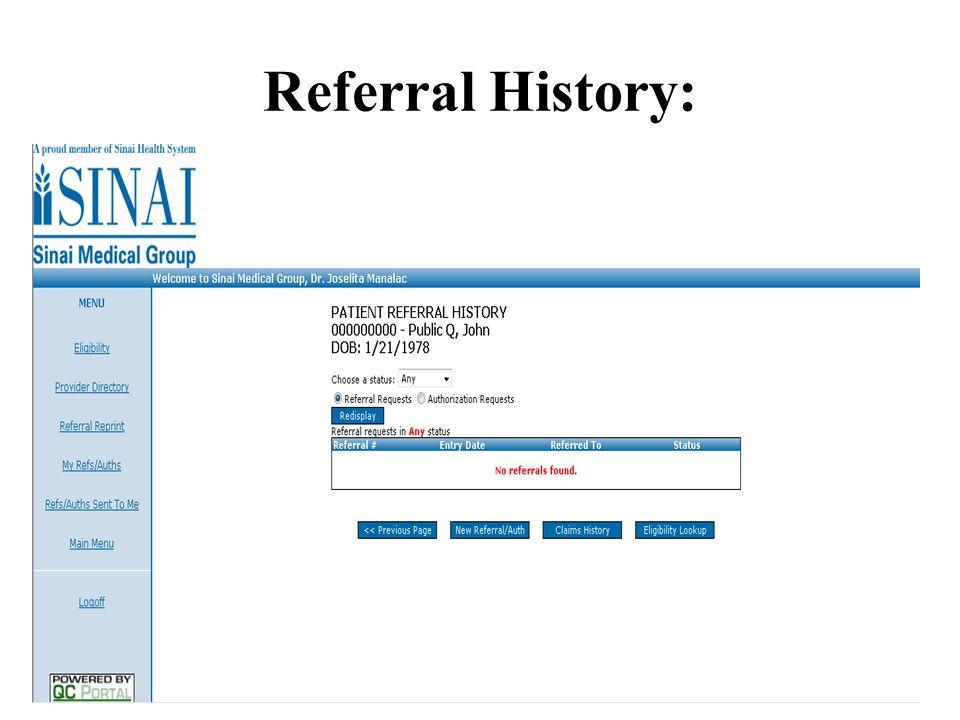 Referral History: