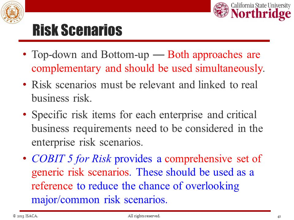 Risk Scenarios Top-down and Bottom-up — Both approaches are complementary and should be used simultaneously.