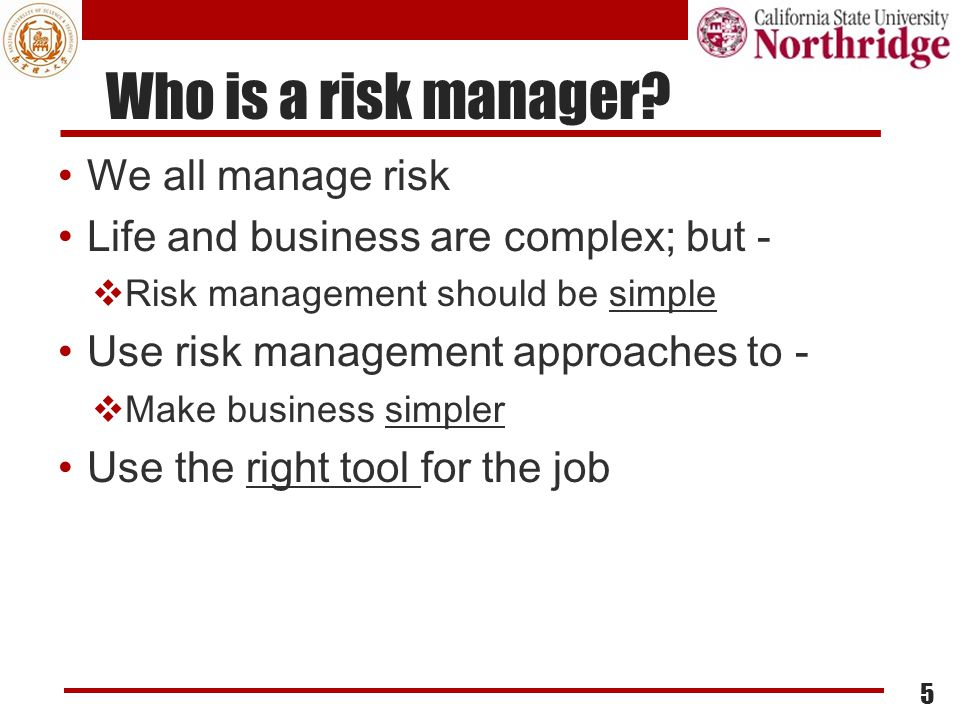 Who is a risk manager We all manage risk