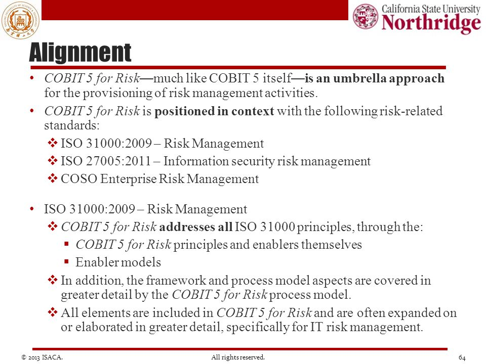 Alignment COBIT 5 for Risk—much like COBIT 5 itself—is an umbrella approach for the provisioning of risk management activities.