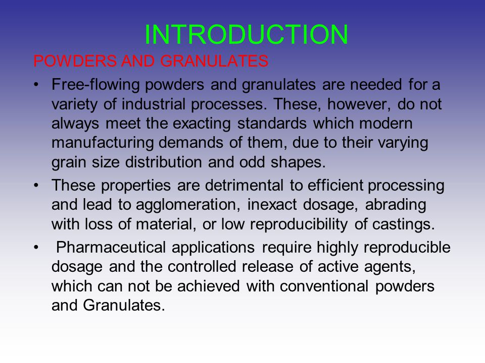 INTRODUCTION POWDERS AND GRANULATES