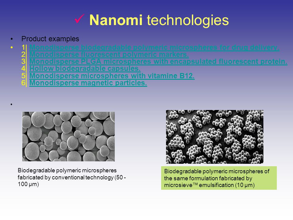 Nanomi technologies Product examples