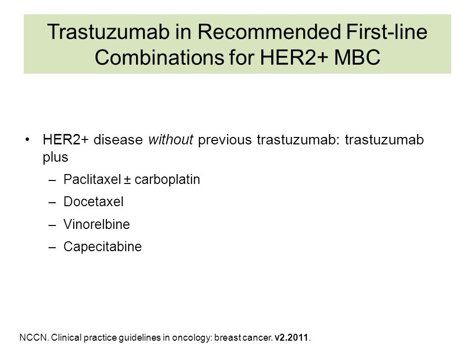 Trastuzumab in Recommended First-line Combinations for HER2+ MBC