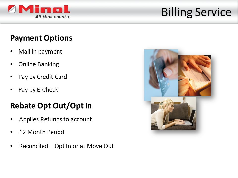 Billing Service Payment Options Rebate Opt Out/Opt In Mail in payment