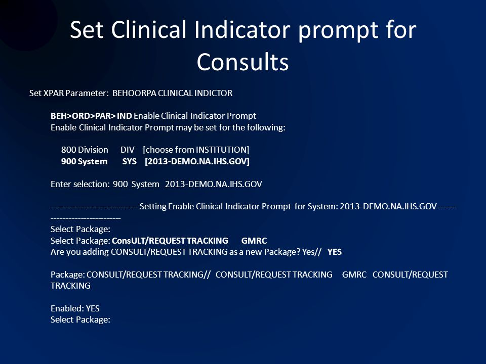 Set Clinical Indicator prompt for Consults