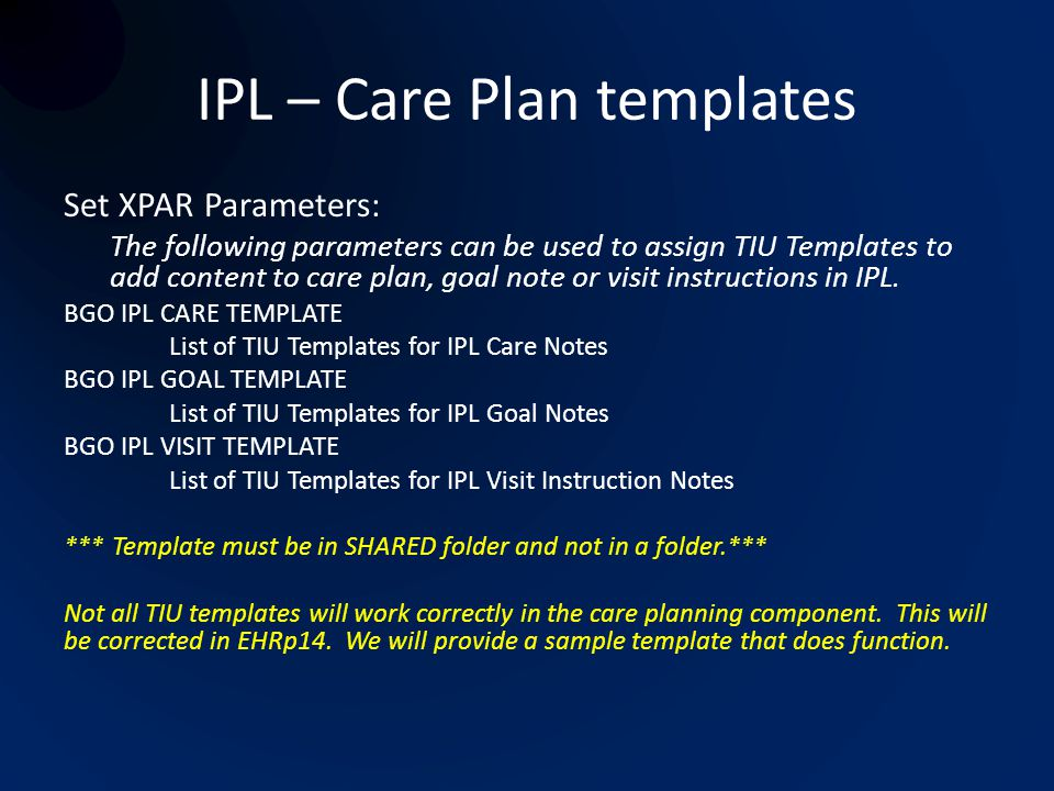 IPL – Care Plan templates