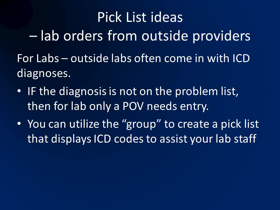 Pick List ideas – lab orders from outside providers