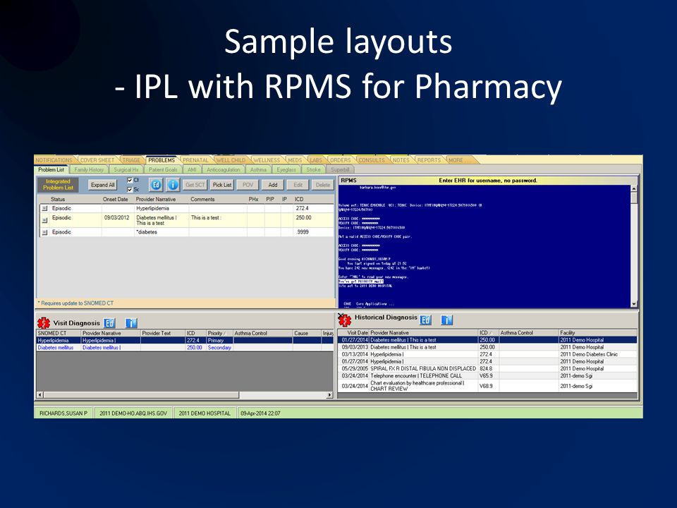 Sample layouts - IPL with RPMS for Pharmacy