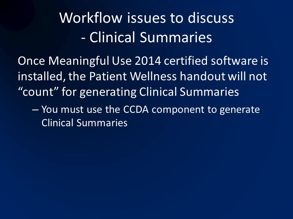 Workflow issues to discuss - Clinical Summaries