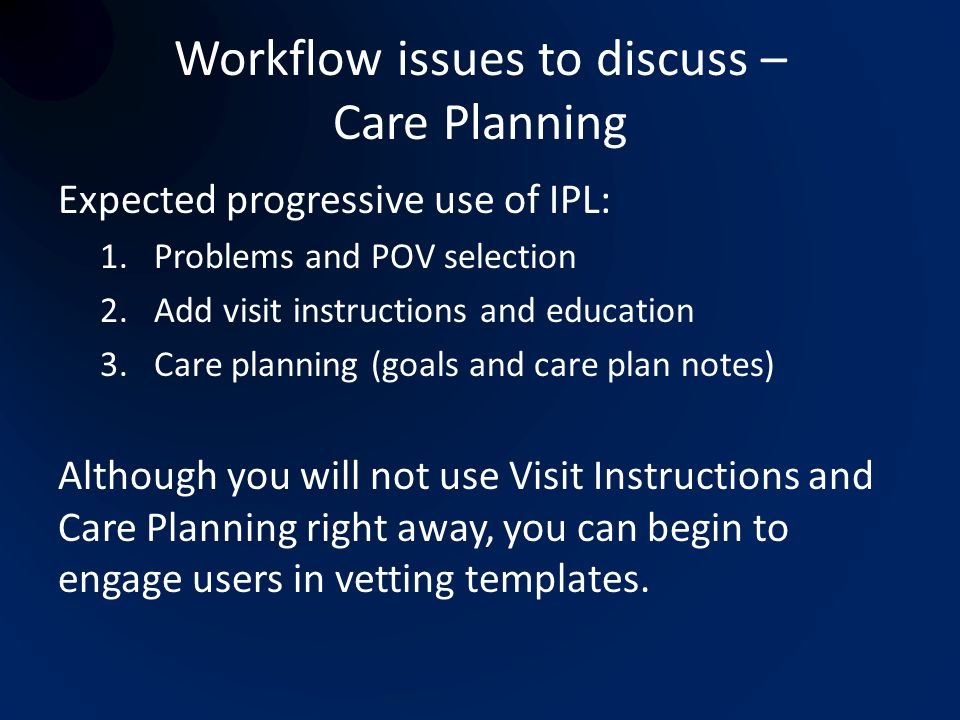 Workflow issues to discuss – Care Planning