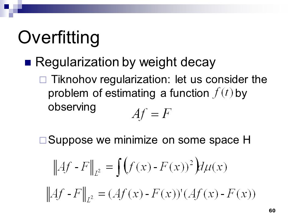 Overfitting Regularization by weight decay