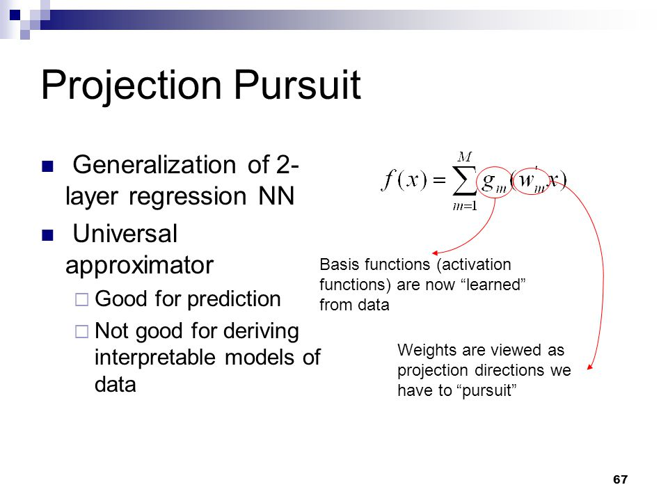 Projection Pursuit Generalization of 2-layer regression NN