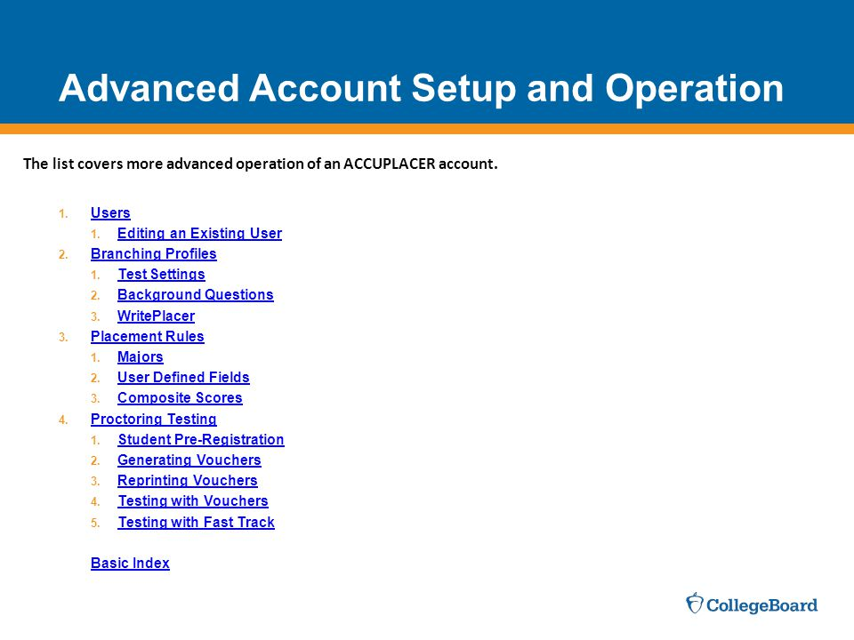 Advanced Account Setup and Operation