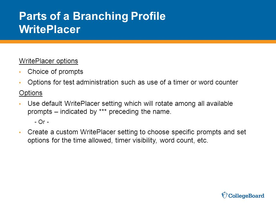 Parts of a Branching Profile WritePlacer
