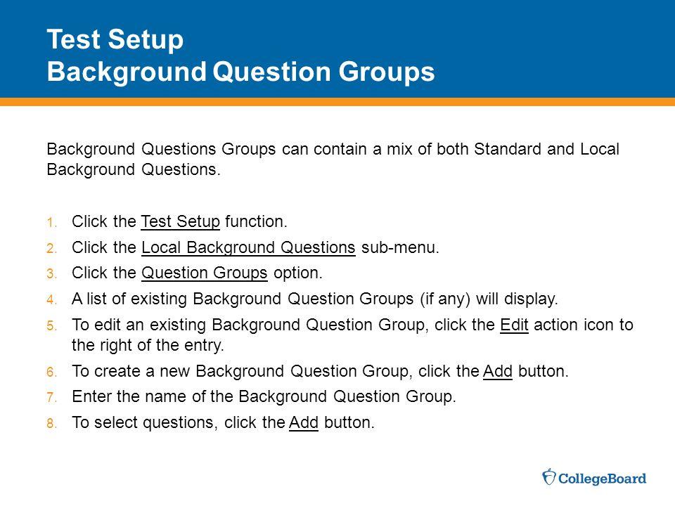 Test Setup Background Question Groups