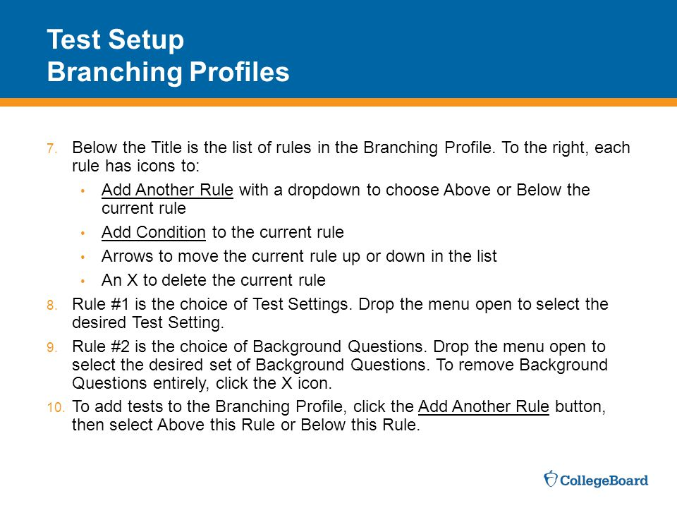 Test Setup Branching Profiles