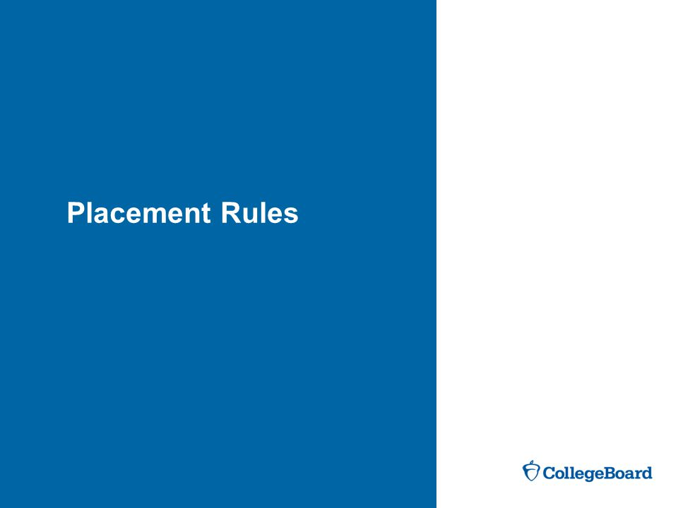 Placement Rules