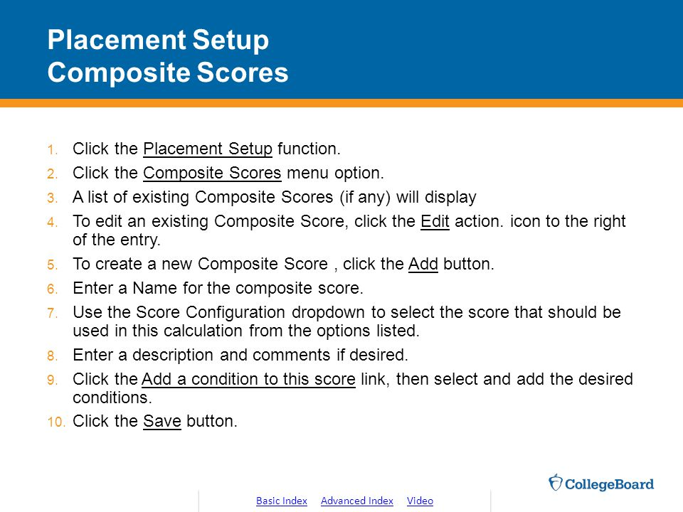 Placement Setup Composite Scores