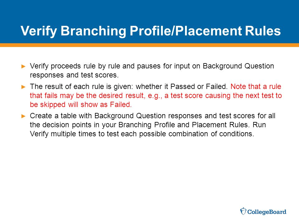 Verify Branching Profile/Placement Rules