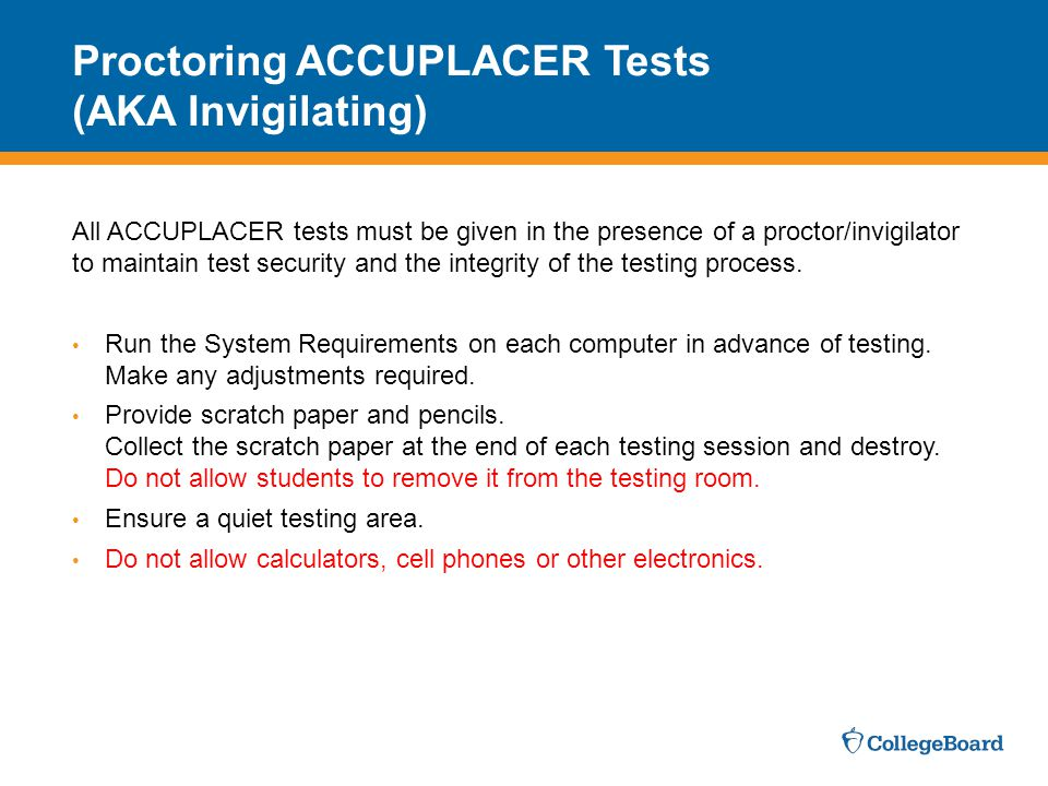 Proctoring ACCUPLACER Tests (AKA Invigilating)