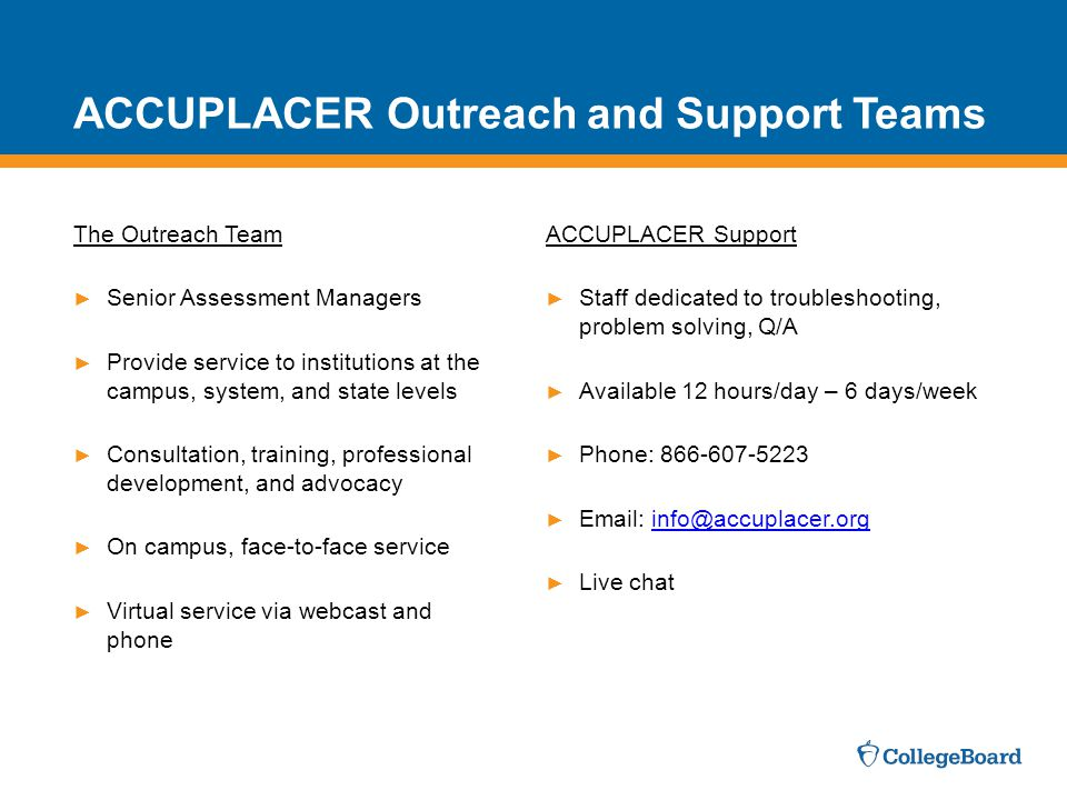 ACCUPLACER Outreach and Support Teams