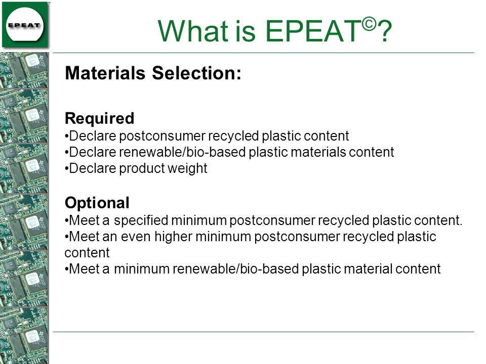 What is EPEAT© Materials Selection: Required Optional